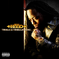 Trials and Tribulations by Ace Hood