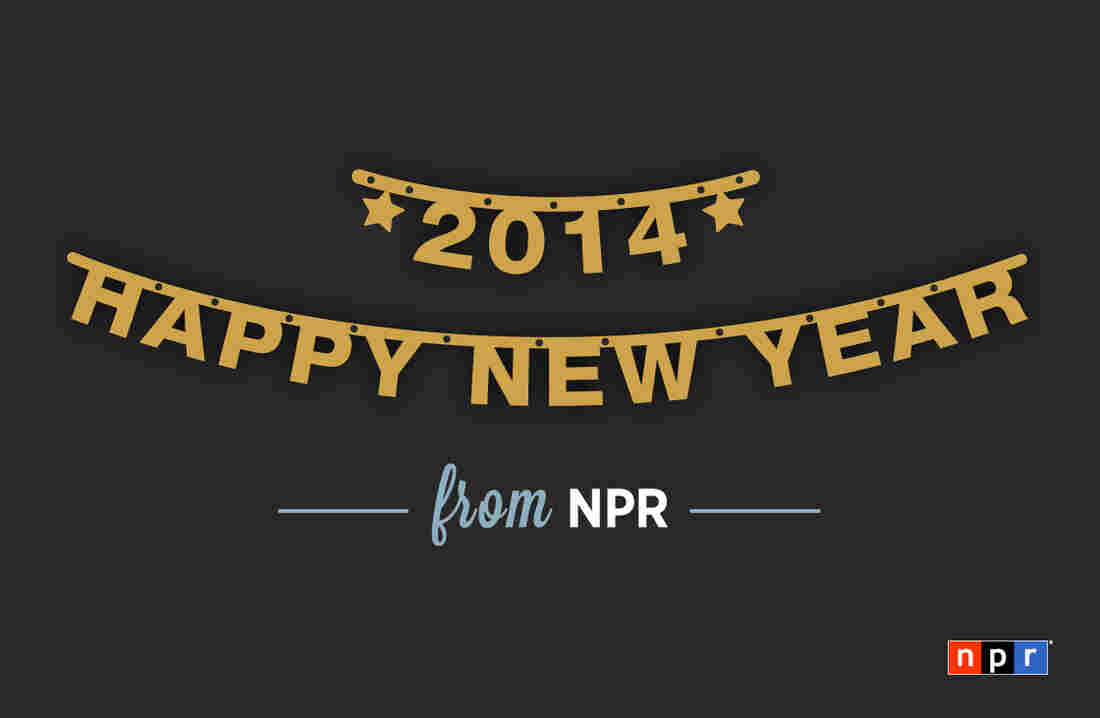 Happy 2014 from NPR