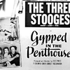 The Three Stooges movie Gypped In the Penthouse is one of many pieces of media that uses the pejorative.