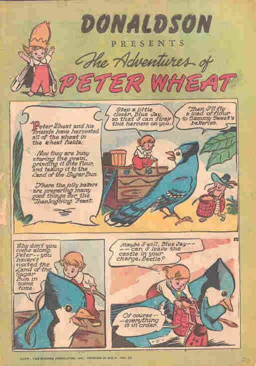 Walt Kelly, who would later create the critically acclaimed comic Pogo, came up with The Adventures of Peter Wheat.