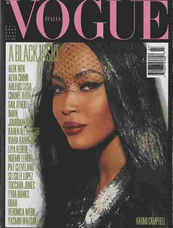 "In July 2008, Vogue Italia published the ""Black Issue."" Naomi Campbell was featured on the cover."