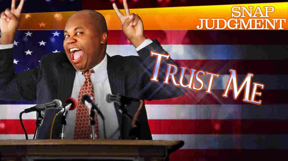 Snap Judgment: Trust Me