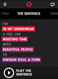 "One of Beats Music's playlist-making functions is called ""The Sentence."""
