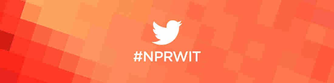 #NPRWIT