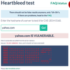 A screen grab from a Heartbleed test Tuesday morning showed Yahoo was vulnerable. The company has since fixed the vulnerability.