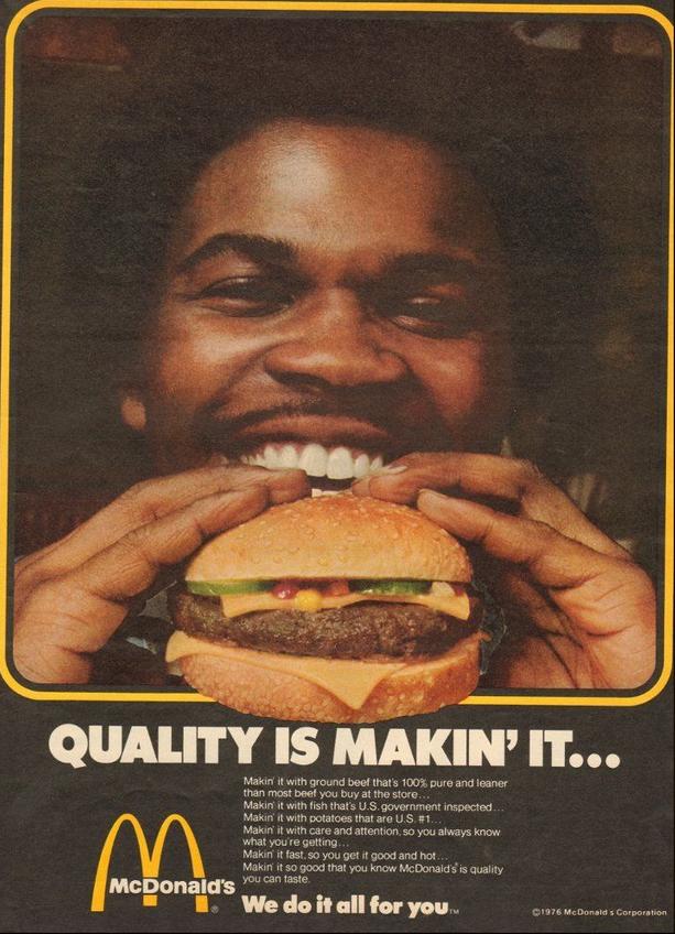 """""""Quality is makin' it,"""" in 1976."""
