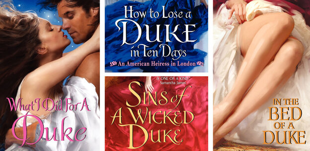 Ever wonder why two-thirds of all the romance novels ever published seem to be about dukes?  We do.
