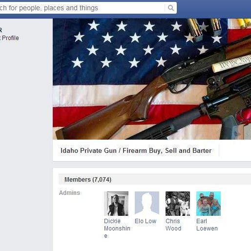 "The Idaho Facebook group ""Idaho Private Gun/Firearm Buy, Sell and Barter"" has more than 7,000 members."