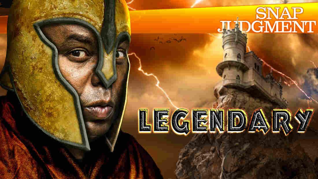"""Snap Judgment Episode #511 """"Legendary"""""""