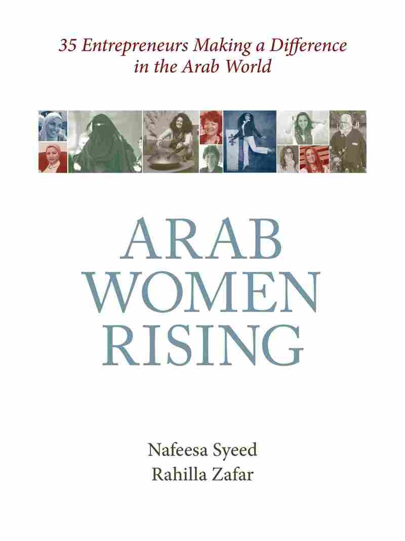 Nafeesa Syeed's book tells stories of women making a way for themselves and others in the Arab world.