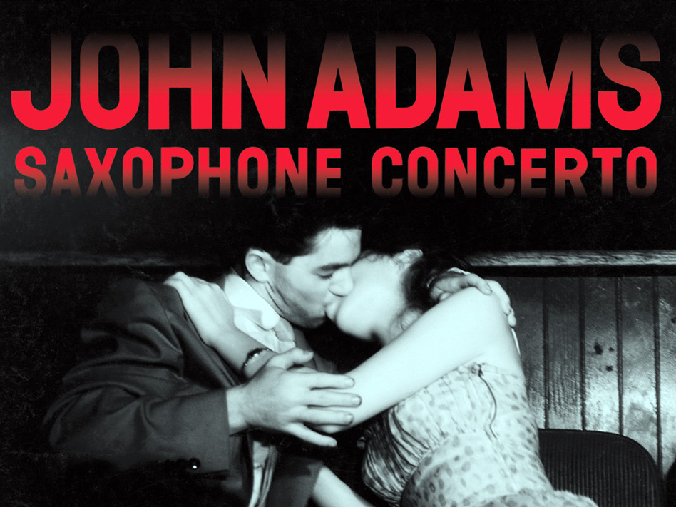 American composer John Adams has written a new concerto for saxophone.