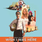 Cover for Wish I Was Here (Soundtrack)