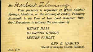Carol Zachary's grandfather, Herbert Fleming, a county auditor, was required to attend Montana's first legal triple-hanging in a barn in Meagher County, Mont., in 1917. Fleming was one of approximately 60 witnesses that day.