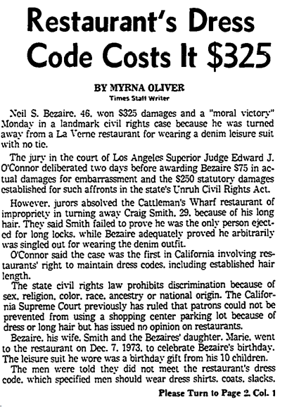 Neil Bezaire won a landmark case in which he sued a restaurant for denying him entry for wearing a denim leisure suit. A denim leisure suit. Things were different in the '70s.