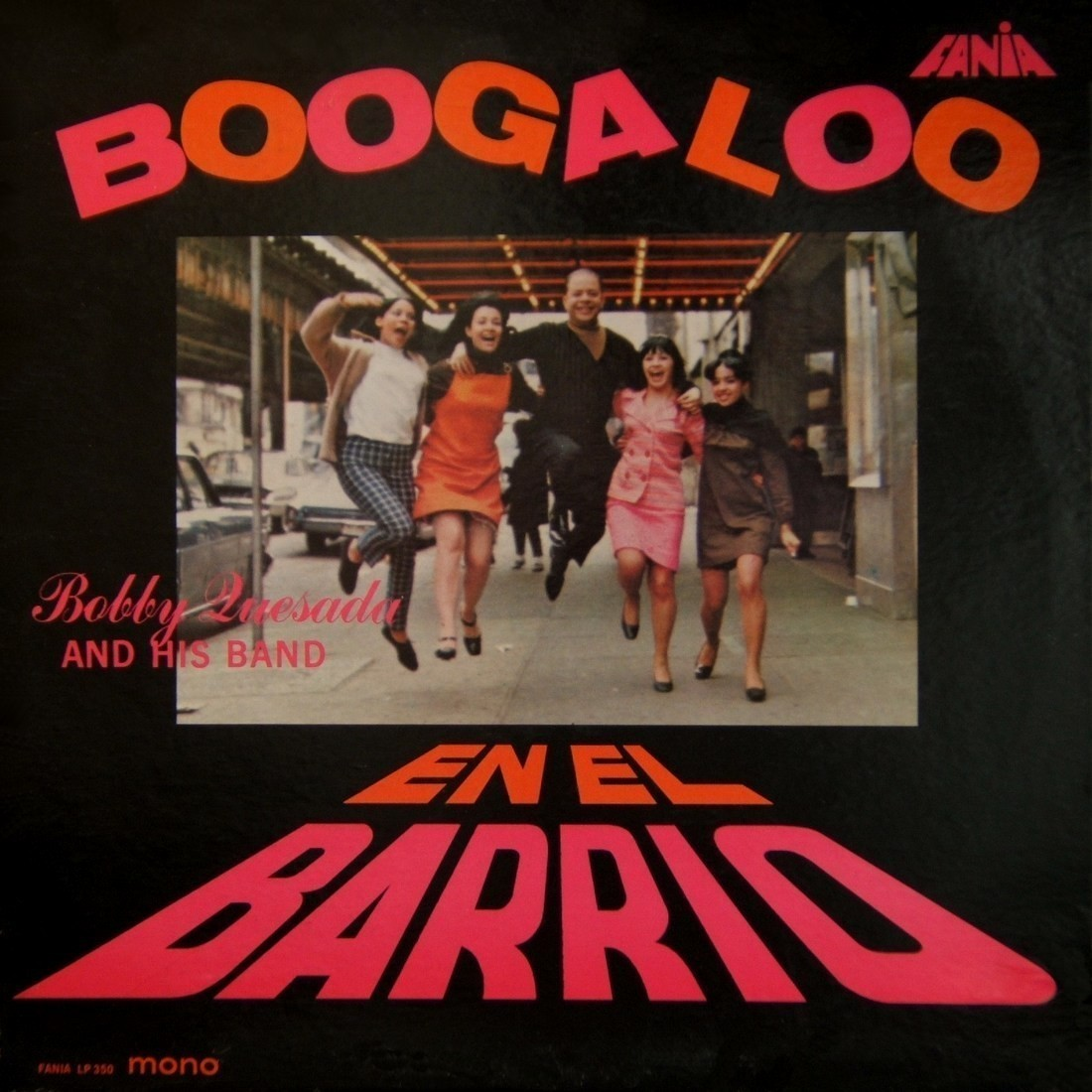 Cover for Bobby Quesada and His Boogaloo Band.