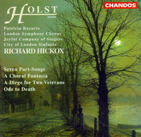 Holst's choral music.