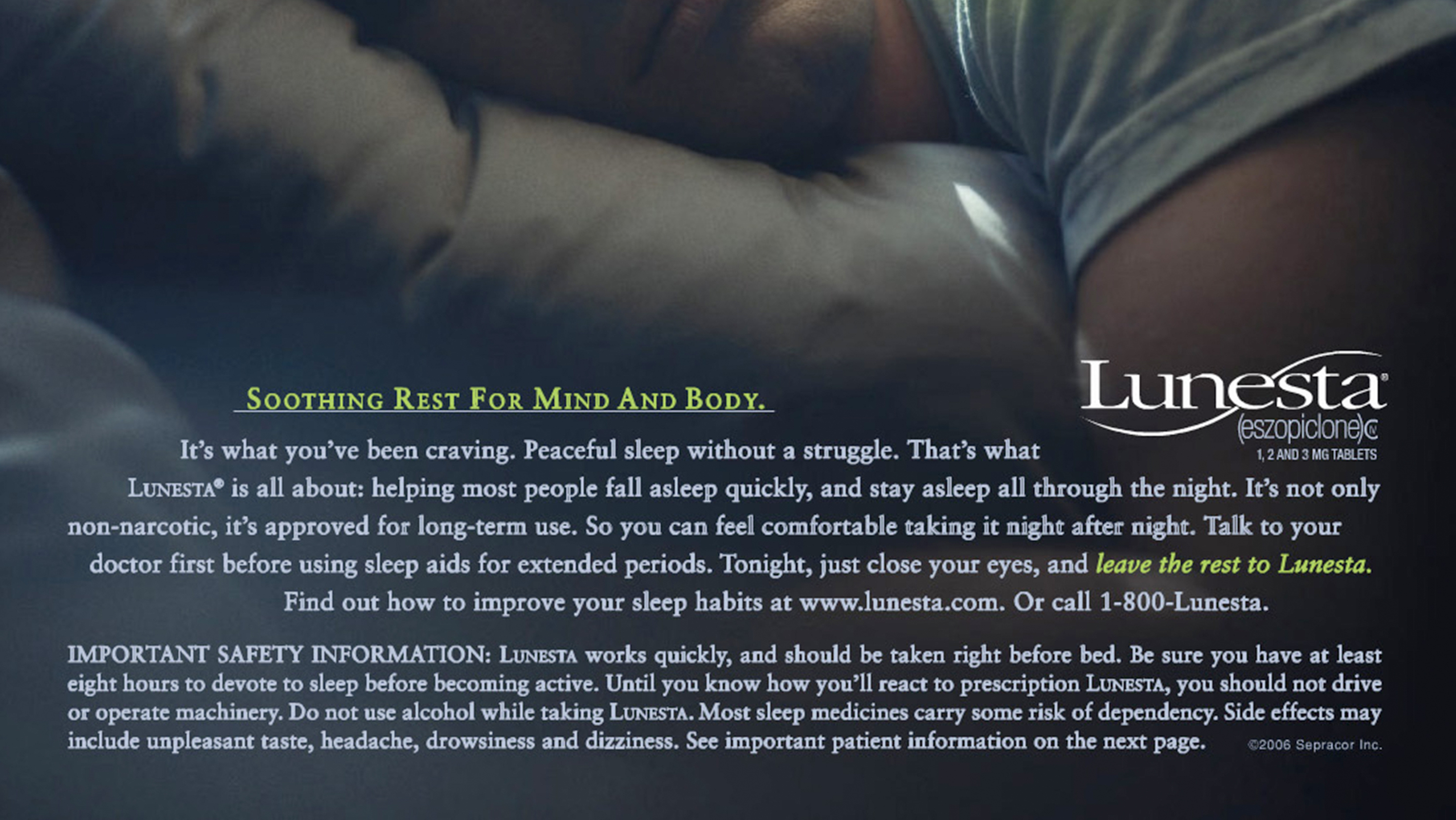 This 2007 ad for the sleeping pill Lunesta stresses insomnia relief -- not the relative usefulness of the drug.