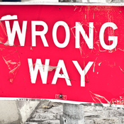 "Photo of a ""wrong way"" sign."