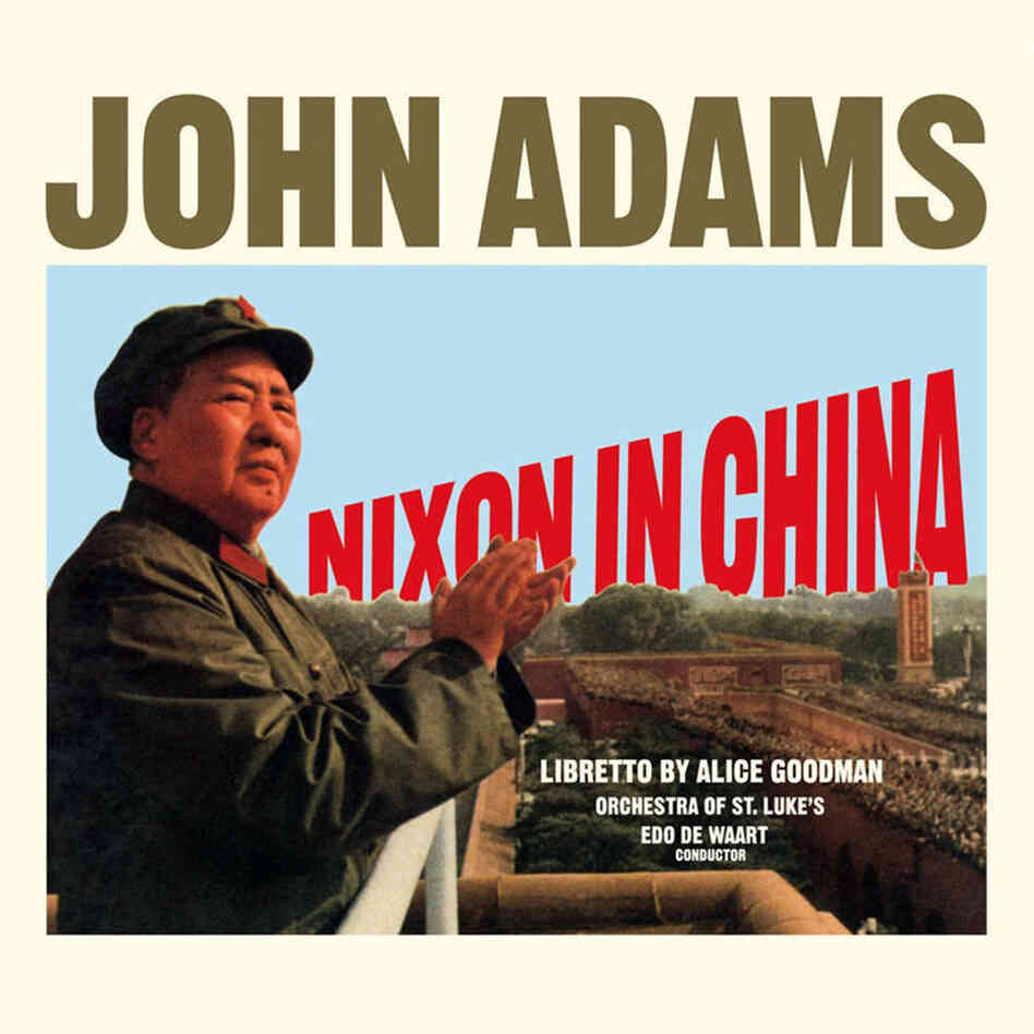 John Adams' first opera, Nixon in China, was released by Nonesuch in 1988.