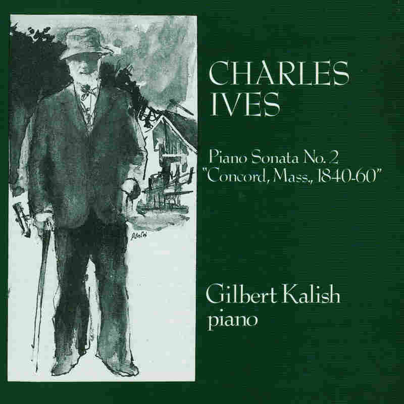 "Gilbert Kalish plays Charles Ives' ""Concord"" Sonata, released in 1977."