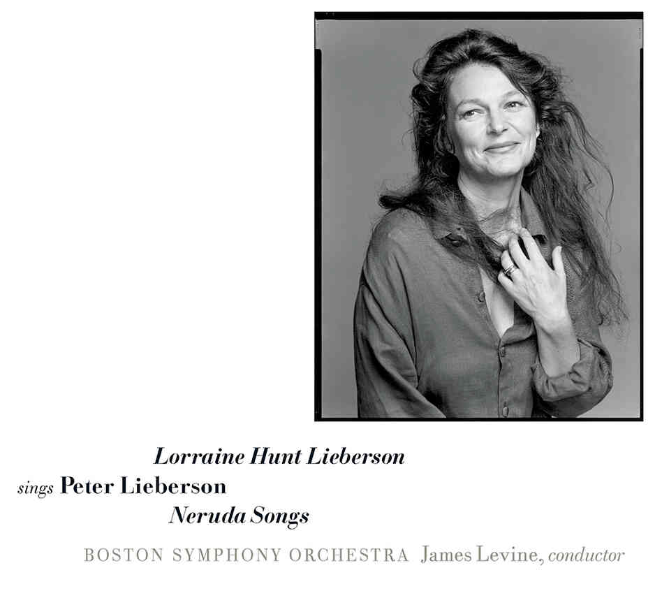 Peter Lieberson's Neruda Songs, composed for his wife Lorraine Hunt Lierbson, won a Grammy after its 2006 release.