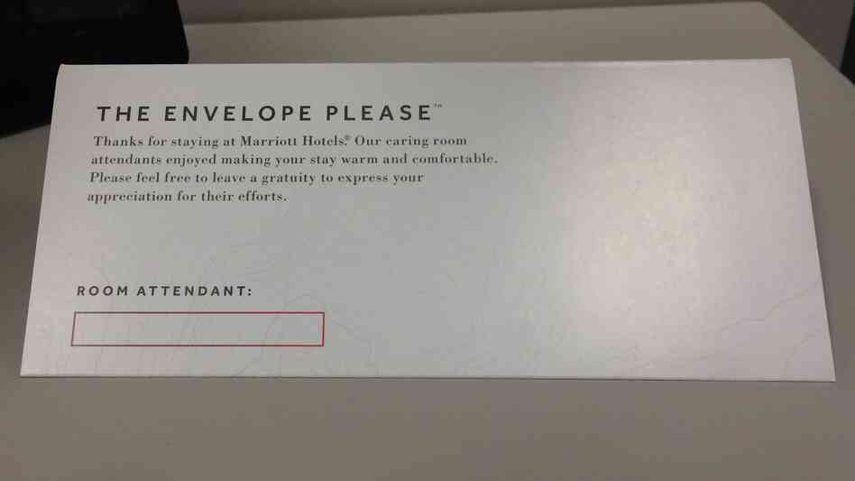 Marriott is putting envelopes like this one in thousands of rooms at its hotels, hoping to boost the number of guests who tip the housekeeping staff.