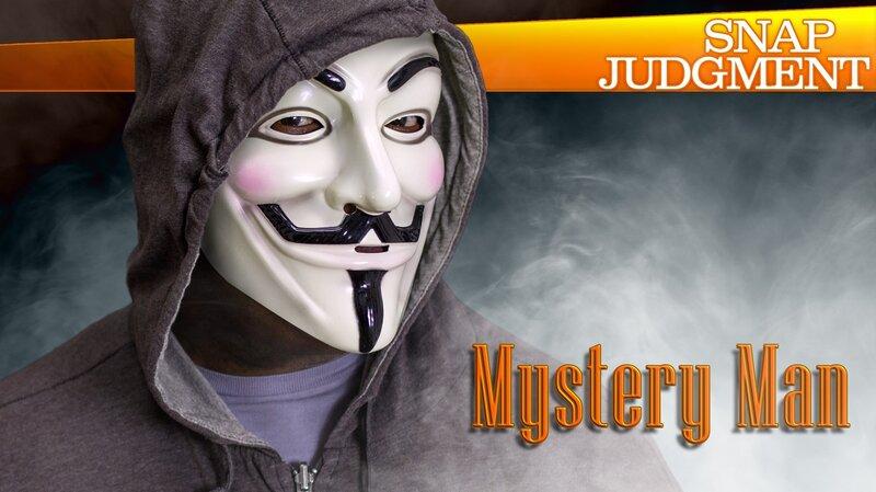 Mystery Man : Snap Judgment : NPR