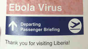 The sign NPR producer Rebecca Hersher saw as she left Liberia to return to the United States.