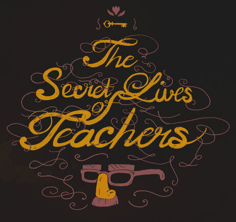 The Secret Lives of Teachers