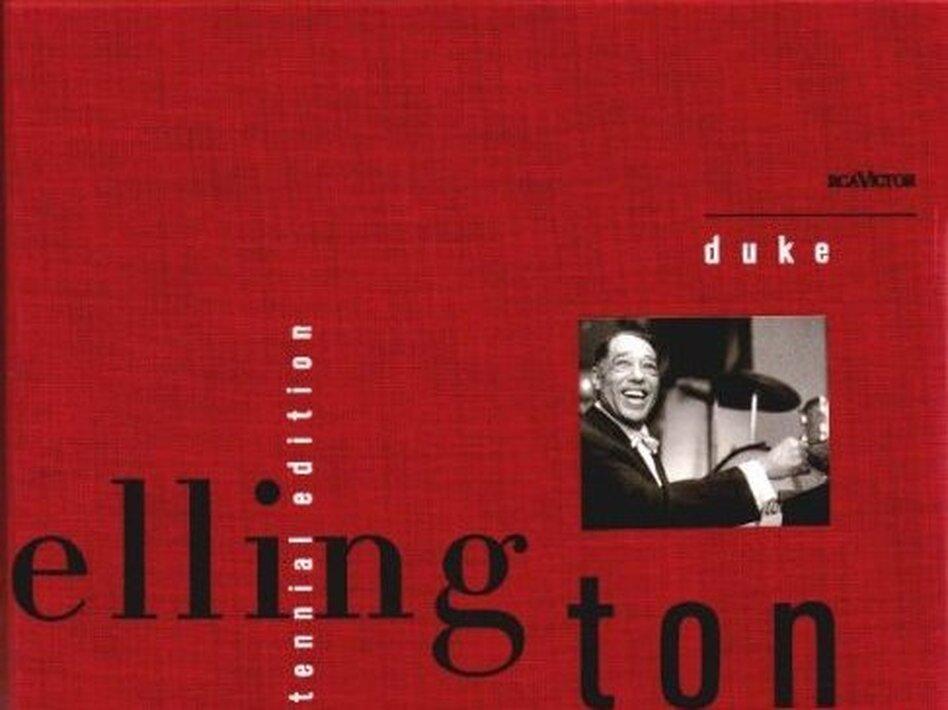 Duke Ellington: Centennial Edition.