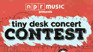 Hello, Tiny Desk Concert Contest