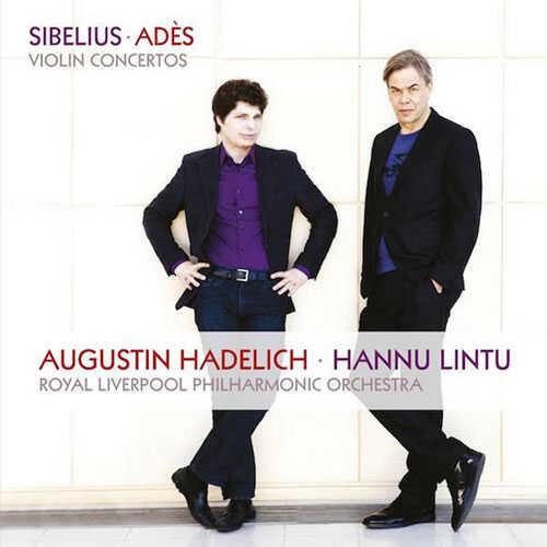 Augustin Hadelich, Sibelius, Ades: Violin Concertos