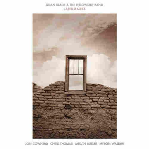 Brian Blade & The Fellowship Band, Landmarks