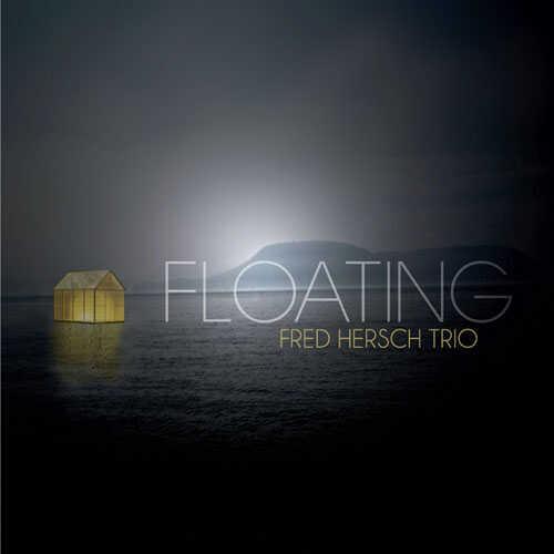 Fred Hersch Trio, Floating