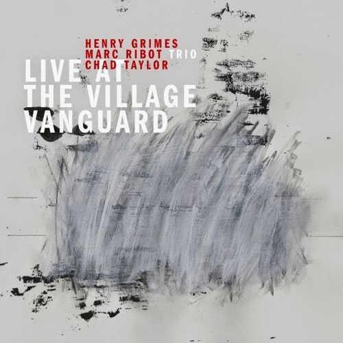Marc Ribot Trio, Live at the Village Vanguard