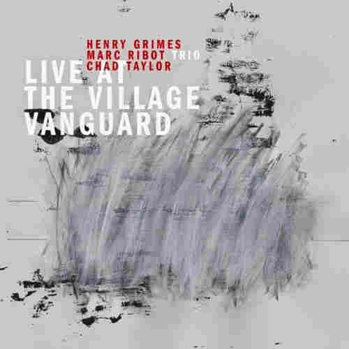 Marc Ribot Trio, Live at the Village Vanguard
