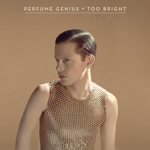 Perfume Genius, Too Bright