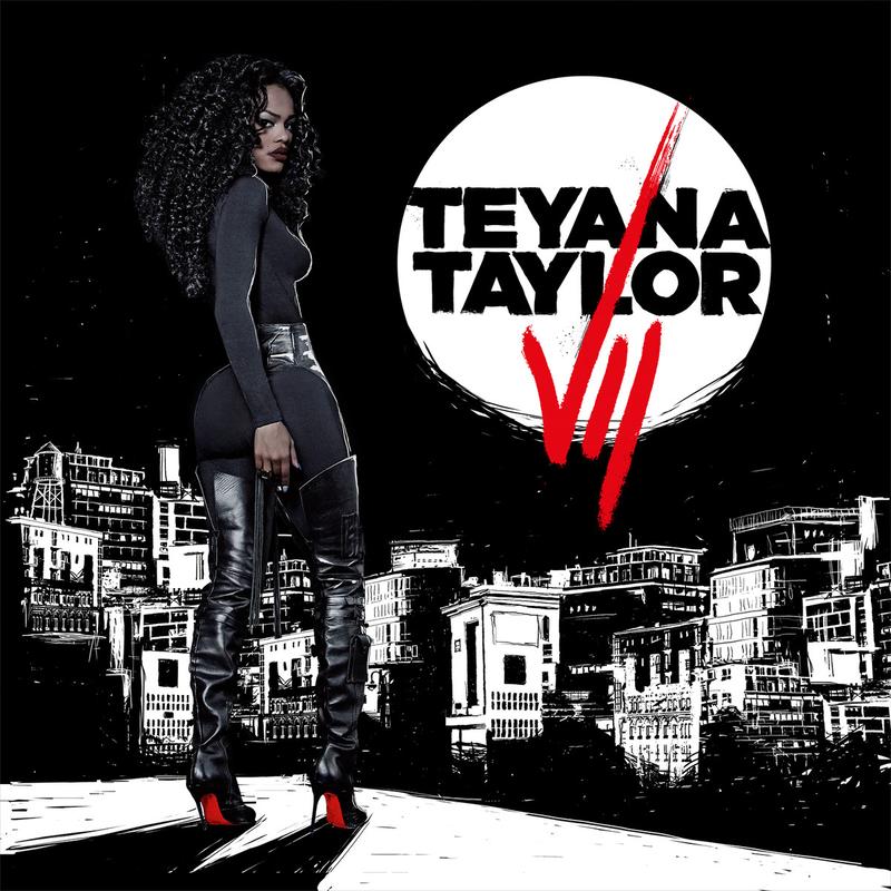 Teyana Taylor, VII