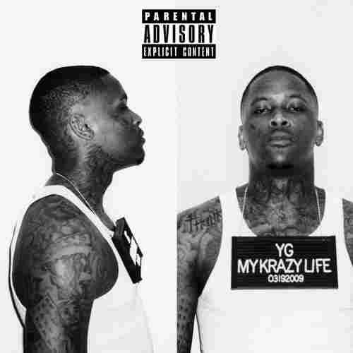 YG, My Krazy Life