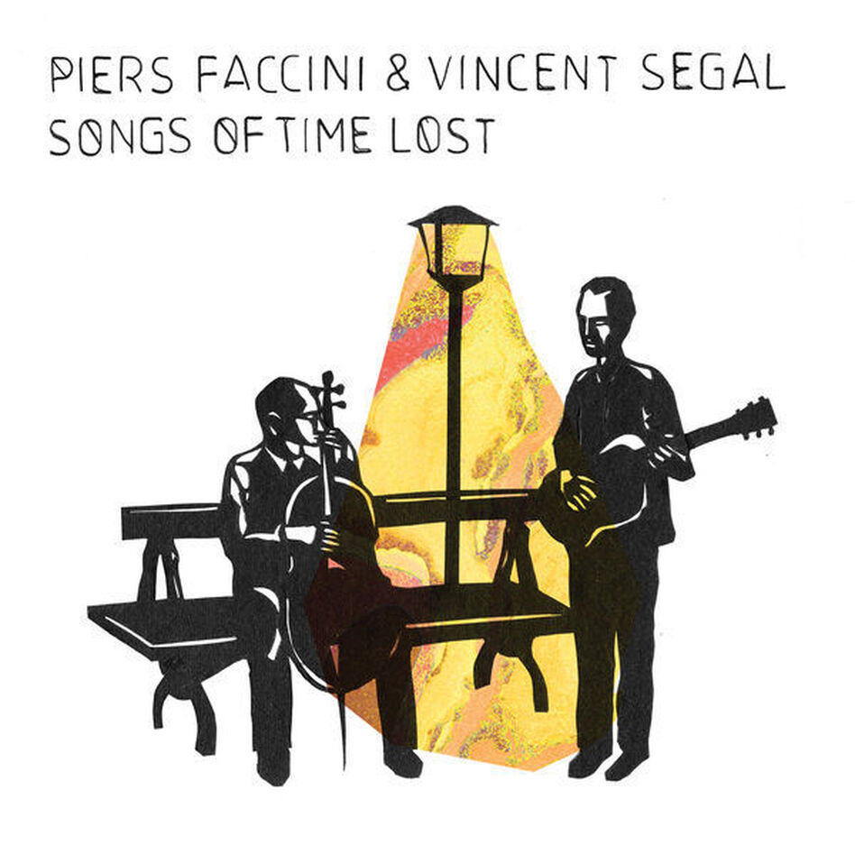 Piers Faccini & Vincent Segal, Songs of Time Lost