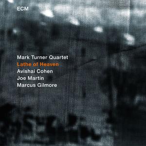 Mark Turner, Lathe Of Heaven.