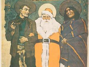 A 1904 San Francisco magazine cover, by Maynard Dixon, showing Santa Claus with a cowboy and a Native American man.