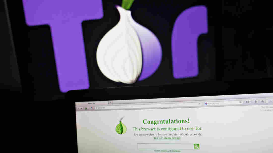 Using Tor, or The Onion Router, enables users to hide their online activities. Advocates say the network protects the privacy of activists. But prosecutors say it's used extensively by criminals — and is making it harder for law enforcement to do its job.