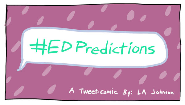 #EdPredictions