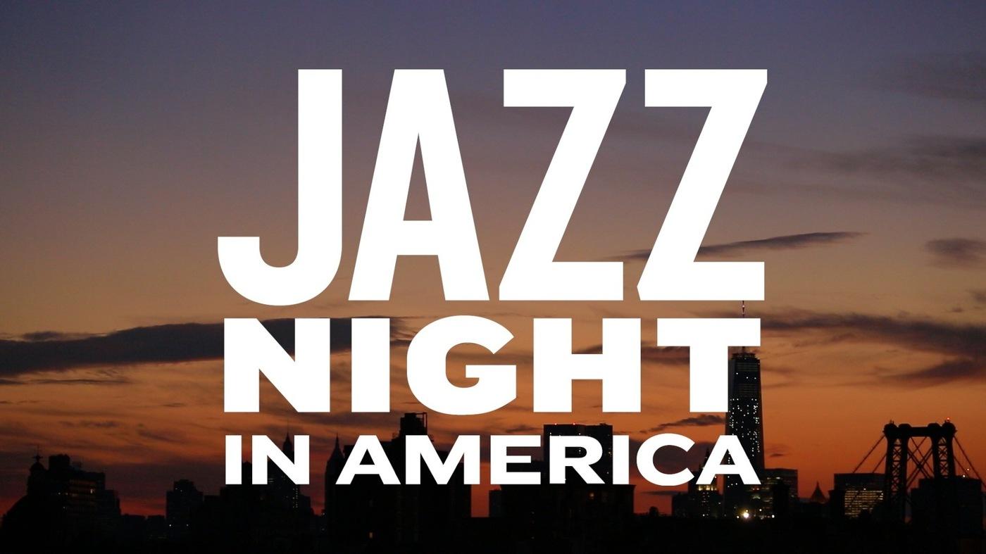 jazz night in america npr