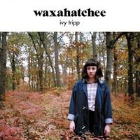 Waxahatchee, Ivy Tripp