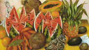 "Frida Kahlo's passion for food was evident in her many still lifes of fruit, like this painting entitled ""The Bride Frightened at Seeing Life Opened."" She was also known for her raucous dinner parties in Mexico City."
