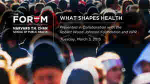 What Shapes Health? Webcast Explores Social And Economic Factors