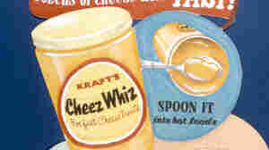 Cheez Whiz Helped Spread Processed Foods. Will It Be Squeezed Out?