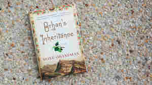 'Orhan's Inheritance' Is The Weight Of History